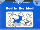 Bud in the Mud