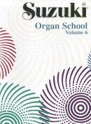Suzuki Organ School, Volume 6