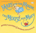 Mary and the Mouse, the Mouse and Mary MARY & THE MOUSE THE MOUSE & M [ Beverly ...