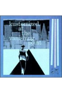 【輸入盤】AtTheVanishingPoint[Kustomized]