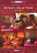 Mutuko's dolls house