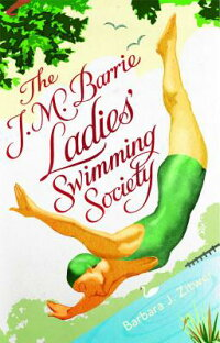 TheJ.M.BarrieLadies'SwimmingSociety[BarbaraJ.Zitwer]
