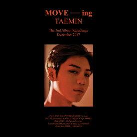 【輸入盤】2NDリパッケージ・アルバム:ムーヴィング [ TAEMIN (SHINEE) ]