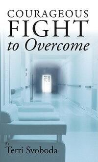 Courageous_Fight_to_Overcome