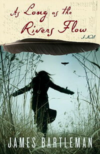 As_Long_as_the_Rivers_Flow