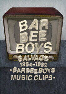 SALVAGE 1984-1992 BARBEE BOYS MUSIC CLIPS(仮) [ バービーボーイズ ]