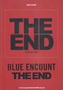 BLUE ENCOUNT「THE END」