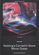 Nothing's Carved In Stone「Mirror Ocean」