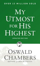 My Utmost for His Highest: Updated Edition