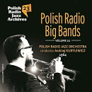 【輸入盤】Polish Radio Jazz Archives Vol.23: Polish Radio Big Bands Vol.2