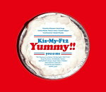 Yummy!!(初回盤ACD+DVD)[Kis-My-Ft2]