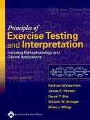 Principles of Exercise Testing and Interpretation: Including Pathophysiology and Clinical Applicatio