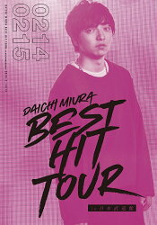 DAICHI MIURA BEST HIT TOUR in 日本武道館 3DVD+スマプラムービー(DVD3枚組)(2/14公演+2/15公演+特典映像)