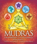 Mudras for Awakening the Five Elements