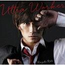 Ultra Worker (初回限定盤 CD+DVD)