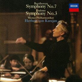 ベートーヴェン:交響曲第7番 ブラームス:交響曲第3番 [ カラヤン ウィーン・フィル ]