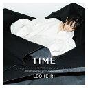 TIME (初回限定盤B CD+DVD) [ 家入レオ ]