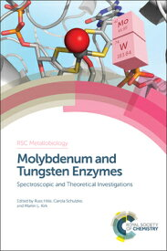 Molybdenum and Tungsten Enzymes: Spectroscopic and Theoretical Investigations MOLYBDENUM & TUNGSTEN ENZYMES (RSC Metallobiology) [ Russ Hille ]