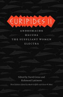 Euripides II: Andromache/Hecuba/The Suppliant Women/Electra