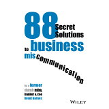 88 Secret Solutions to business miscommu