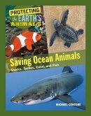 Saving Ocean Animals: Sharks, Turtles, Coral, and Fish
