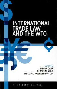InternationalTradeLawandtheWto[IndiraCarr]