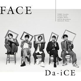 FACE (初回限定盤B CD+DVD) [ Da-iCE ]