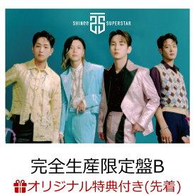 【楽天ブックス限定先着特典】SUPERSTAR (完全生産限定盤B -Movie Edition- )【CD+DVD+撮り下ろし PHOTOBOOKLET(24P)】(内容未定) [ SHINee ]