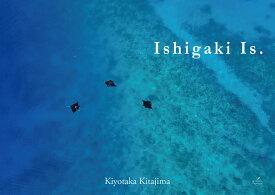 Ishigaki Is. [ 北島清隆 ]