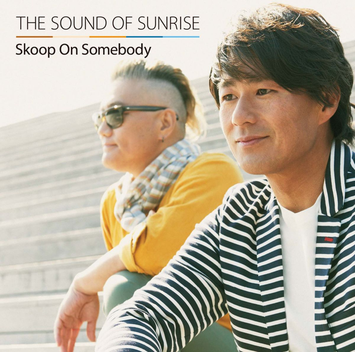 THE SOUND OF SUNRISE [ Skoop On Somebody ]