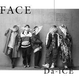 FACE (初回限定盤C CD+DVD) [ Da-iCE ]