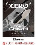 """【楽天ブックス限定先着特典】TEAM SHACHI TOUR 2020 〜異空間〜:Spectacle Streaming Show """"ZERO""""(通常盤)(異…"""