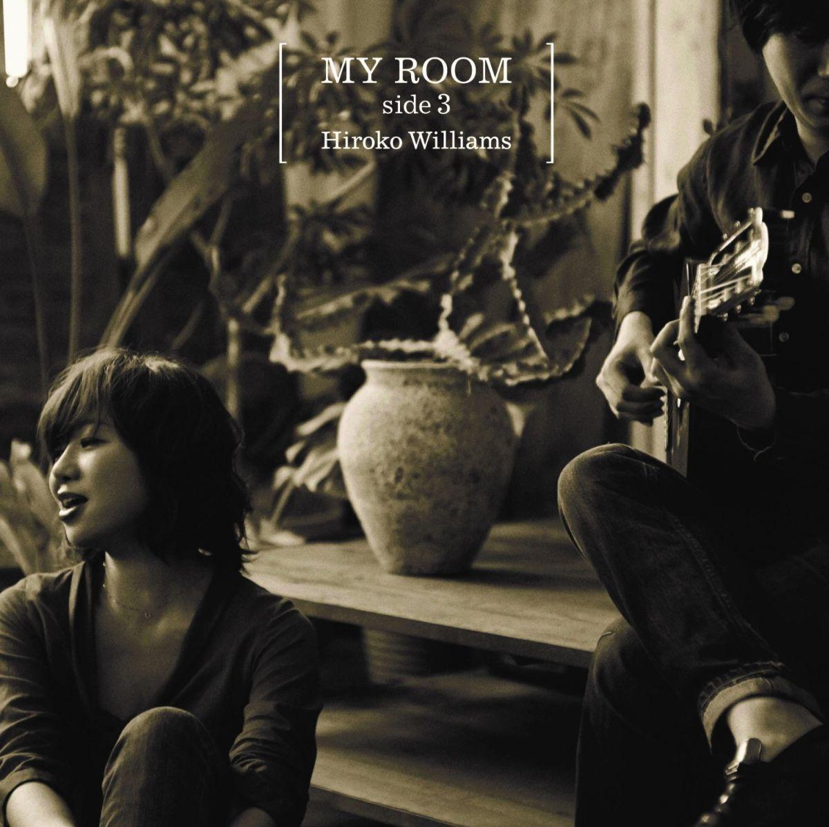 MY ROOM side3 [ ウィリアムス浩子 ]