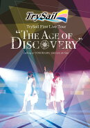 "TrySail First Live Tour ""The Age of Discovery""【Blu-ray】"