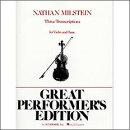 【輸入楽譜】ミルシテインによる3つのバイオリン編曲作品集