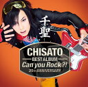 千聖〜CHISATO〜 20th ANNIVERSARY BEST ALBUM「Can you Rock?!」 [ 千聖 ]