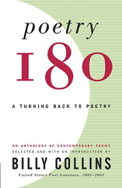 Poetry 180: A Turning Back to Poetry POETRY 180 [ Billy Collins ]