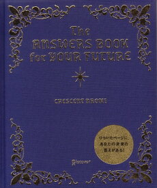 The Answers Book for Your Futu [ クレッセント ナオミ ]