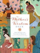 The Mother's Wisdom Deck: A 52-Card Inspiration Deck with Guidebook [With Book(s)]