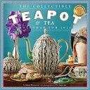 Collectible Teapot & Tea Wall Calendar 2021 2021 COLLECTIBLE TEAPOT & TEA [ Workman Publishing ]