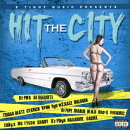 2 TIGHT MUSIC PRESENTS HIT THE CITY