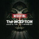 WOOFIN' Presents The INCEPTION mixed by NOBU A.K.A BOMBRUSH!