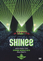 JAPANARENATOURSHINeeWORLD2013〜BoysMeetU〜[DVD(2枚組)+PHOTOBOOK][SHINee]