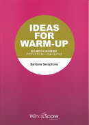 IDEAS FOR WARM-UP BARITONE Saxsophone