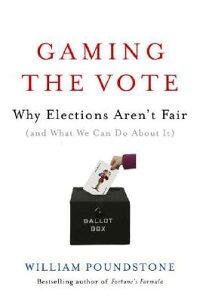 Gaming_the_Vote:_Why_Elections