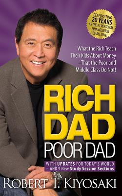 Rich Dad Poor Dad: What the Rich Teach Their Kids about Money - That the Poor and Middle Class Do No RICH DAD POOR DAD 8D (Rich Dad's (Audio)) [ Robert T. Kiyosaki ]