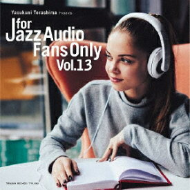 FOR JAZZ AUDIO FANS ONLY VOL.13 [ (V.A.) ]