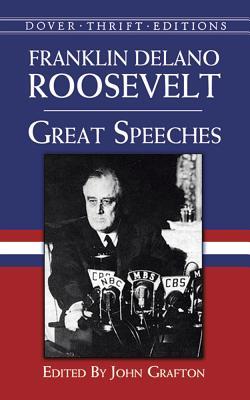 Great Speeches GRT SPEECHES (Dover Thrift Editions) [ Franklin Delano Roosevelt ]