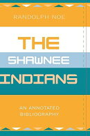 The Shawnee Indians: An Annotated Bibliography