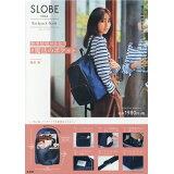 SLOBE IENA Backpack Book ([バラエティ])